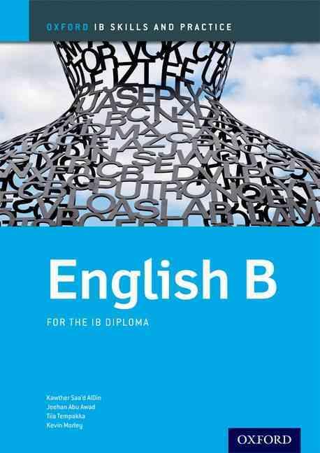 Ib English B By Saa'd Aldin, Kawther/ Abu-Awad, Jeehan/ Tempakka, Tiia/ Morley, Kevin