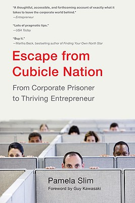 Escape from Cubicle Nation By Slim, Pamela